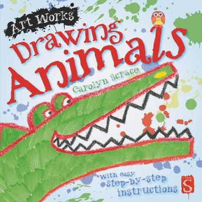 Drawing Animals: With easy step-by-step instructions