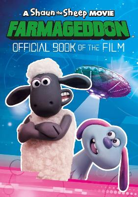 A Shaun the Sheep Movie: Farmageddon Book of the Film