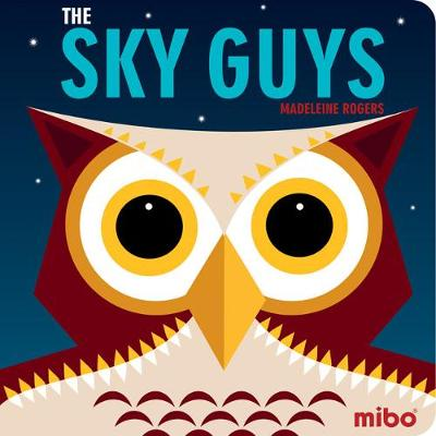 Mibo: The Sky Guys (Board Book)