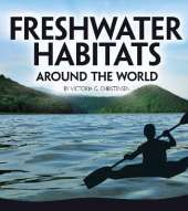 Freshwater Habitats Around the World