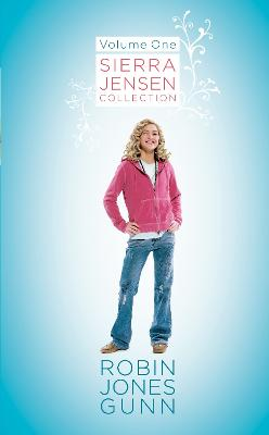Sierra Jensen Collection Volume 1: Only You, Sierra/In your Dreams/Don't you Wish