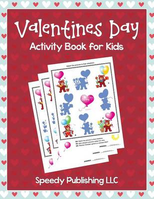 Valentines Day Activity Book for Kids