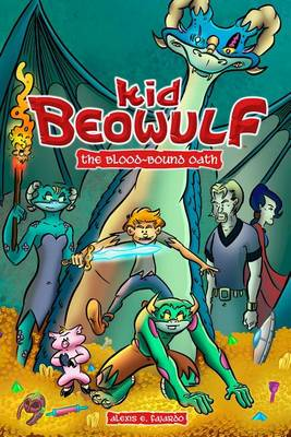 Kid Beowulf: The Blood-Bound Oath