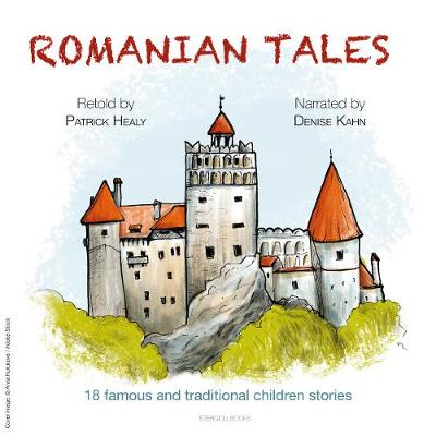 Romanian Tales: 18 famous and traditional children stories