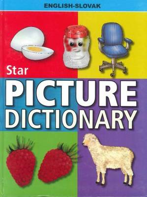 Star Picture Dictionary: English-Slovak: Classified