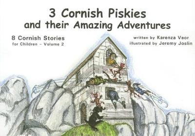 3 Cornish Piskies and their Amazing Adventures Vol 2