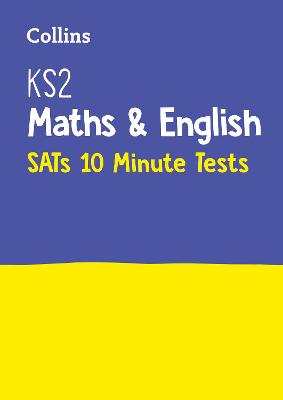 KS2 Maths and English SATs 10-Minute Tests: For the 2020 Tests