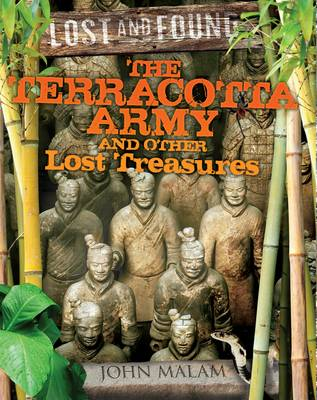 The Terracotta Army and Other Lost Treasures