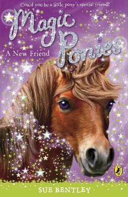 Magic Ponies: A New Friend