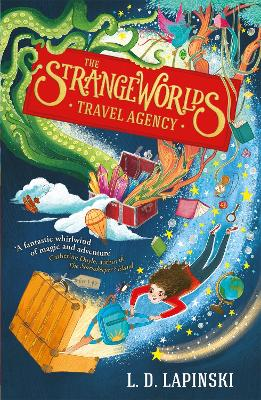 The Strangeworlds Travel Agency: Book 1