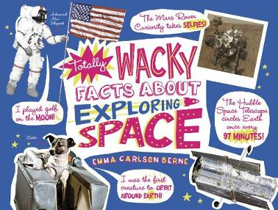 Totally Wacky Facts About Exploring Space