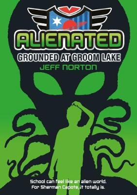 Alienated: Grounded at Groom Lake
