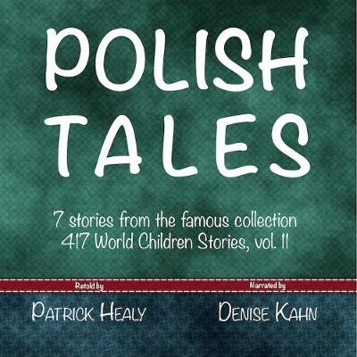 "Polish Tales: 7 stories from the famous collection ""417 World Children Stories"""