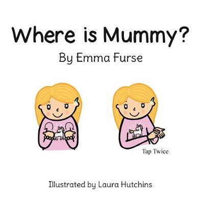 Where is Mummy?
