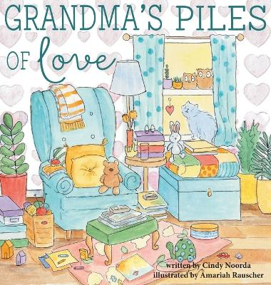 Grandma's Piles of Love