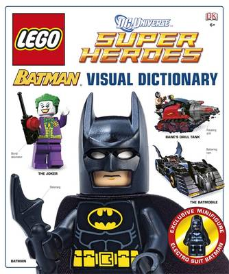 Lego Dc Super Heroes: Batman: The Visual Dictionary