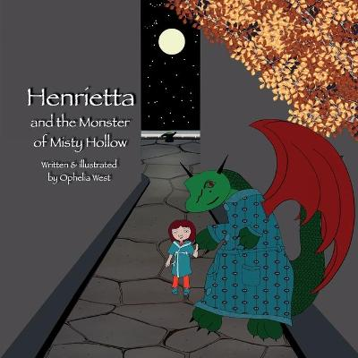 Henrietta and the Monster of Misty Hollow
