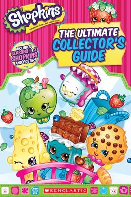 Shopkins: Ultimate Collector's Guide