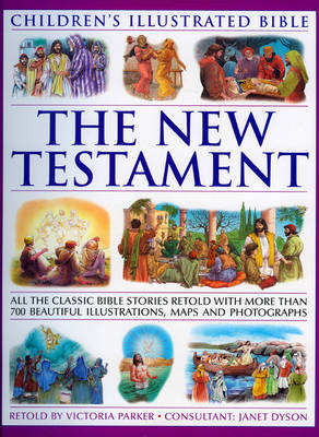 Children's Illustrated Bible: the New Testament
