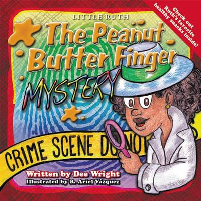 Little Ruth: The Peanut Butter Finger Mystery