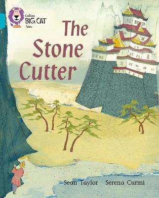 The Stone Cutter: Band 07/Turquoise