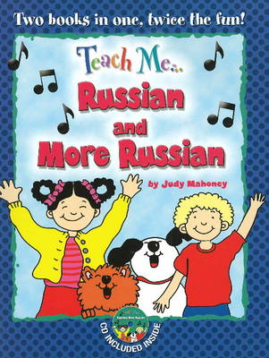 Teach Me... Russian & More Russian: A Musical Journey Through the Day -- New Edition