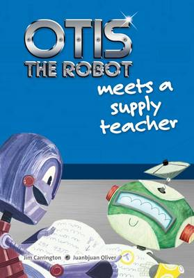 Otis the Robot Meets a Supply Teacher
