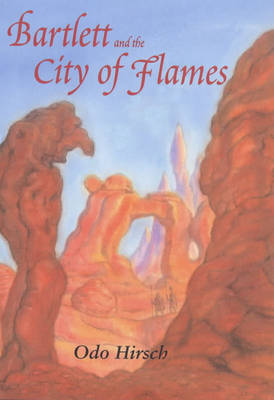 Bartlett and the City of Flames
