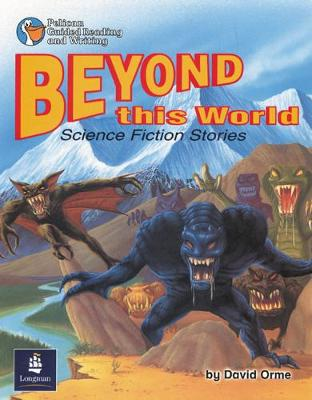 Beyond this World:Science fiction stories Year 4 Reader 10