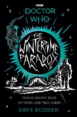 The Wintertime Paradox: Festive stories from the World of Doctor Who