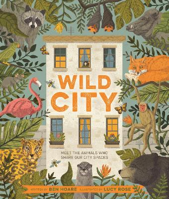 Wild City: Meet the animals who share our city spaces