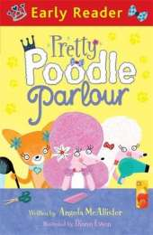 Early Reader: Pretty Poodle Parlour