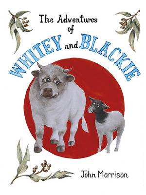 The Adventures of Whitey and Blacky and the Bunyip