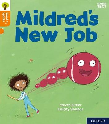 Oxford Reading Tree Word Sparks: Level 6: Mildred's New Job