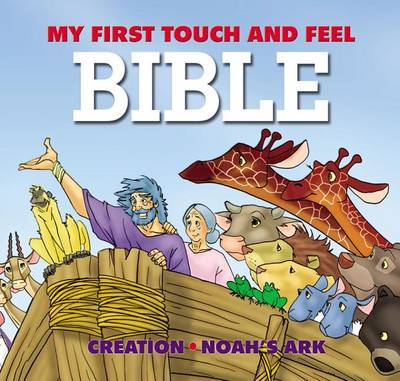 My First Touch and Feel Bible