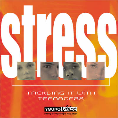 Stress: Tackling it with Teenagers