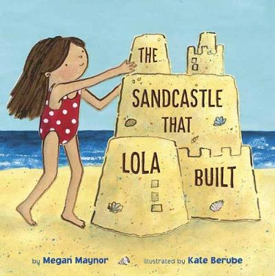 Sandcastle That Lola Built