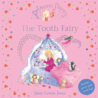 Princess Poppy: The Tooth Fairy
