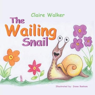 The Wailing Snail