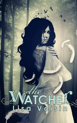 The Watcher: Book One of the Watcher Saga