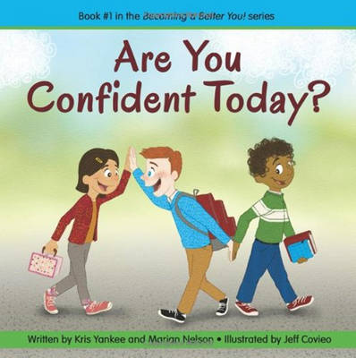 Are You Confident Today?