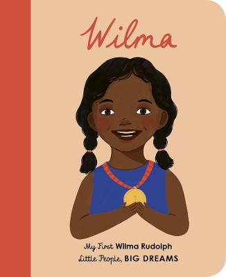 Wilma Rudolph: My First Wilma Rudolph