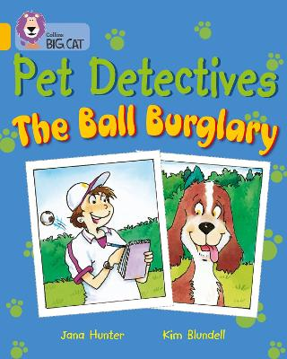 Pet Detectives: The Ball Burglary: Band 09/Gold