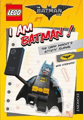 THE LEGO (R) BATMAN MOVIE: I Am Batman! The Dark Knight's Activity Journal