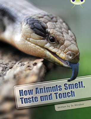BC NF White A/2A How Animals Smell, Taste and Touch