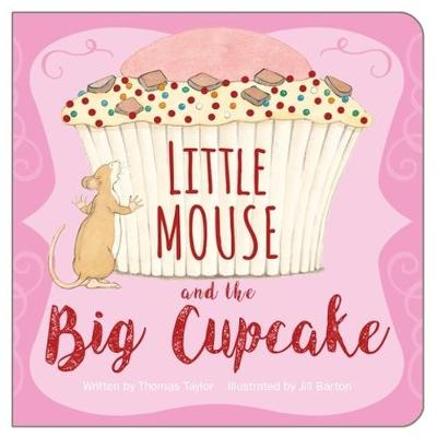 Little Mouse and the Cupcake