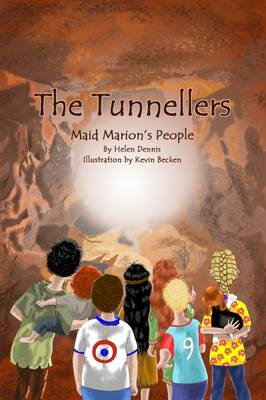 The Tunnellers: Maid Marion's People