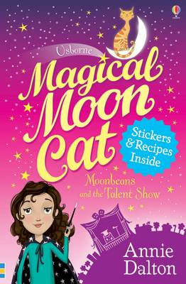 Magical Moon Cat: Moonbeans and the Talent Show
