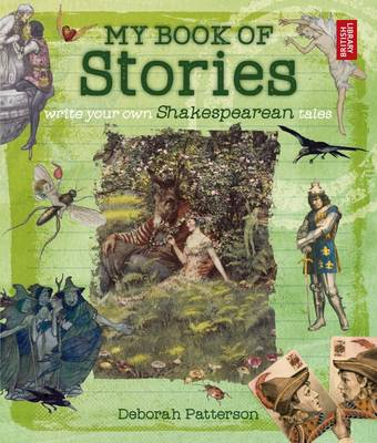 My Book of Stories: Write Your Own Shakespearean Tales