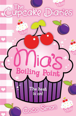 The Cupcake Diaries: Mia's Boiling Point